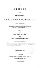 A Memoir of the Rev. Alexander Waughi... and Henri Belfrage