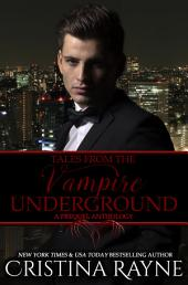 Tales from the Vampire Underground: A Prequel Anthology (The Vampire Underground)