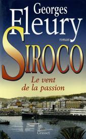 Siroco: Le vent de la passion