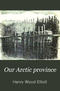 Our Arctic Province Book