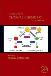 Advances in Clinical Chemistry: Volume 55
