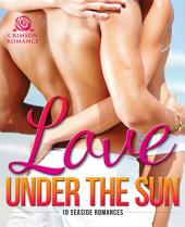 Love Under the Sun: 10 Seaside Romances