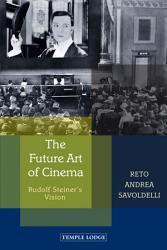 The Future Art of Cinema PDF