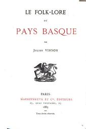 Le Folk-lore du Pays Basque