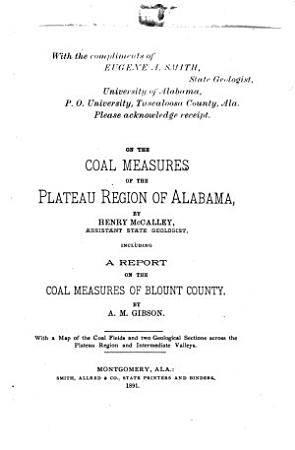 Report on the Coal Measures of the Plateau Region of Alabama PDF