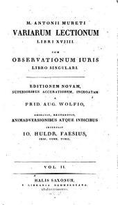 Variarum lectionum libri XVIII: cum observationum iuris libro singulari, Volume 2