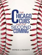 The Chicago Cubs and the Second Coming