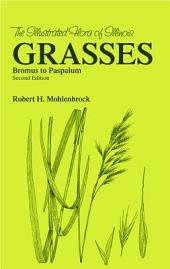 Grasses: Bromus to Paspalum, Second Edition