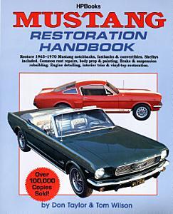 Mustang Restoration Handbook Book