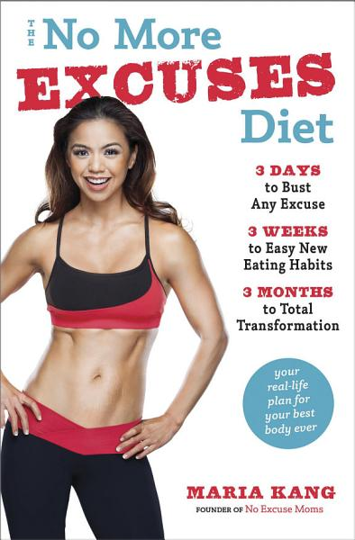Download The No More Excuses Diet Book