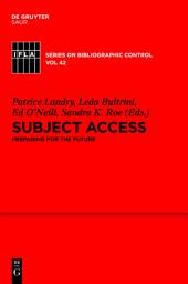Subject Access: Preparing for the Future