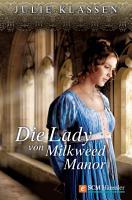 Die Lady von Milkweed Manor PDF