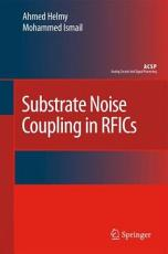Substrate Noise Coupling in RFICs PDF