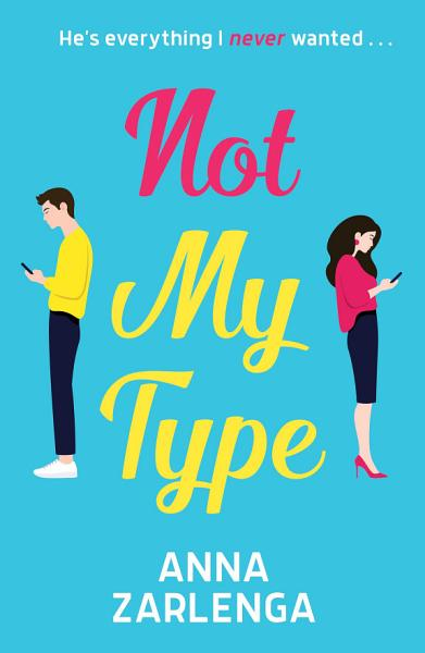 Download Not My Type Book