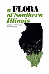 A Flora of Southern Illinois