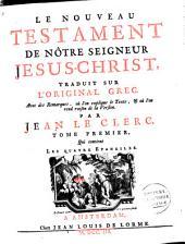 Le Nouveau Testament de nôtre Seigneur Jesus-Christ: Volume1