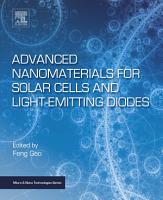 Advanced Nanomaterials for Solar Cells and Light Emitting Diodes PDF