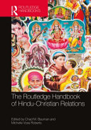 The Routledge Handbook of Hindu-Christian Relations