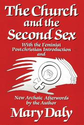The Church And The Second Sex Book PDF