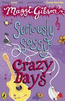 Seriously Sassy  Crazy Days PDF
