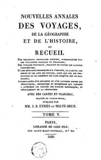 Nouvelles Annales Des Voyages  de la G  ographie Et de L histoire Ou Recueil Des Relations Originales In  dites Book