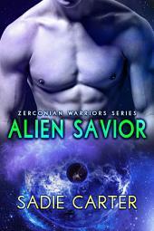 Alien Savior: Zerconian Warriors, #5