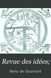 Revue des idées: études de critique générale, Volume1;Volume4