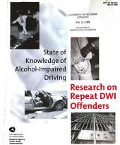 State of knowledge of alcohol-impaired driving: research on repeat DWI offenders