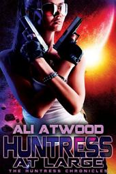 Huntress at Large