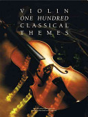 One Hundred Classical Themes for Violin PDF