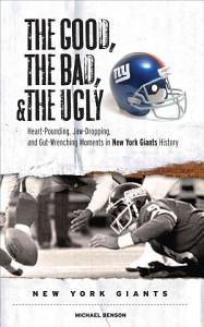 The Good  the Bad    the Ugly  New York Giants PDF