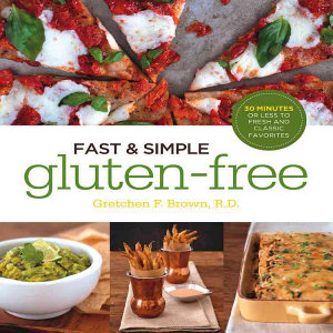 Fast and Simple Gluten Free Book