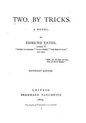 Two, by Tricks: A Novel