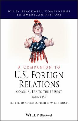 A Companion to U S  Foreign Relations PDF