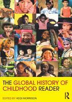 The Global History of Childhood Reader PDF