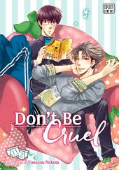 Don't Be Cruel: 2-in-1 Edition, Vol. 1 (Yaoi Manga): 2-in-1 Edition