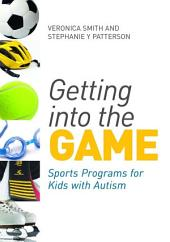 Getting into the Game: Sports Programs for Kids with Autism