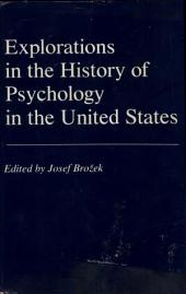 Explorations in the History of Psychology in the United States