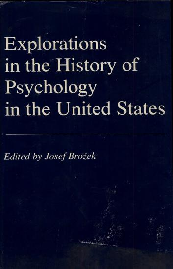 Explorations in the History of Psychology in the United States PDF