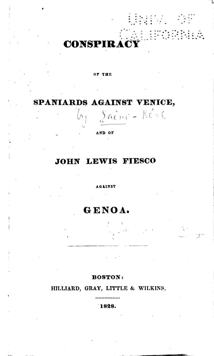 Conspiracy of the Spaniards Against Venice, and of John Lewis Fiesco Against Genoa