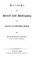 Versuche zur Kritik und Auslegung der Quellen des R  mischen Rechts PDF