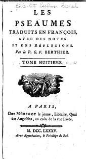 Les Pseaumes: traduits en Français, Volume8