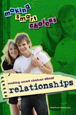 Making Smart Choices About Relationships PDF