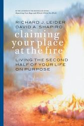 Claiming Your Place At The Fire Book PDF