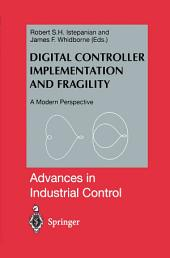 Digital Controller Implementation and Fragility: A Modern Perspective