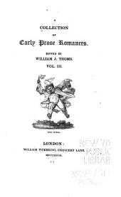 A Collection of Early Prose Romances: Volume 3