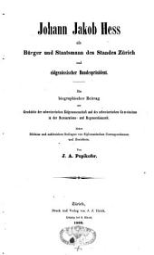 Johann-Jakob Hess als Bürger und Staatsmann des Standes Zürich und eidgenössischer Bundespräsident