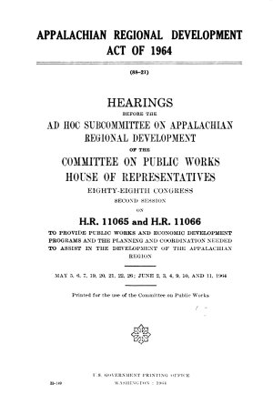Appalachian Regional Development Act of 1964  Hearings     88 2