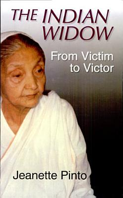 The Indian Widow: From Victim To Victor