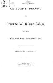Obituary Record of Graduates of Amherst College for the Academical Year Ending ...
